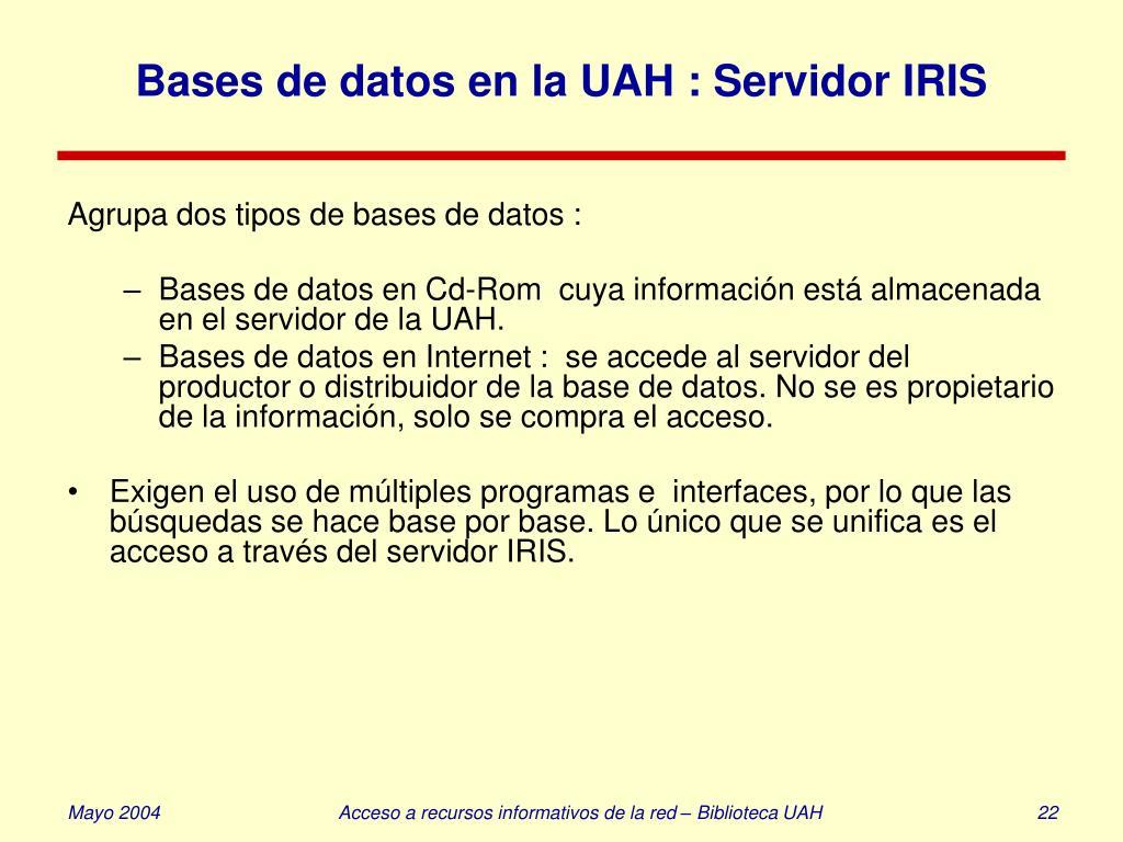 Bases de datos en la UAH : Servidor IRIS