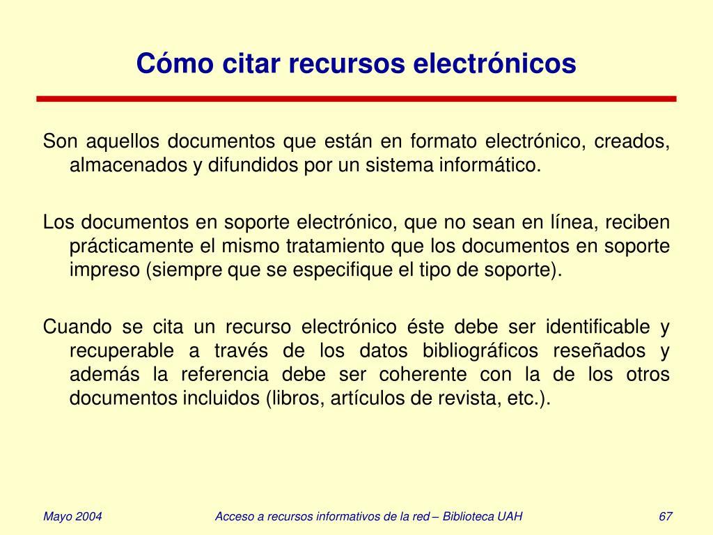 Cómo citar recursos electrónicos