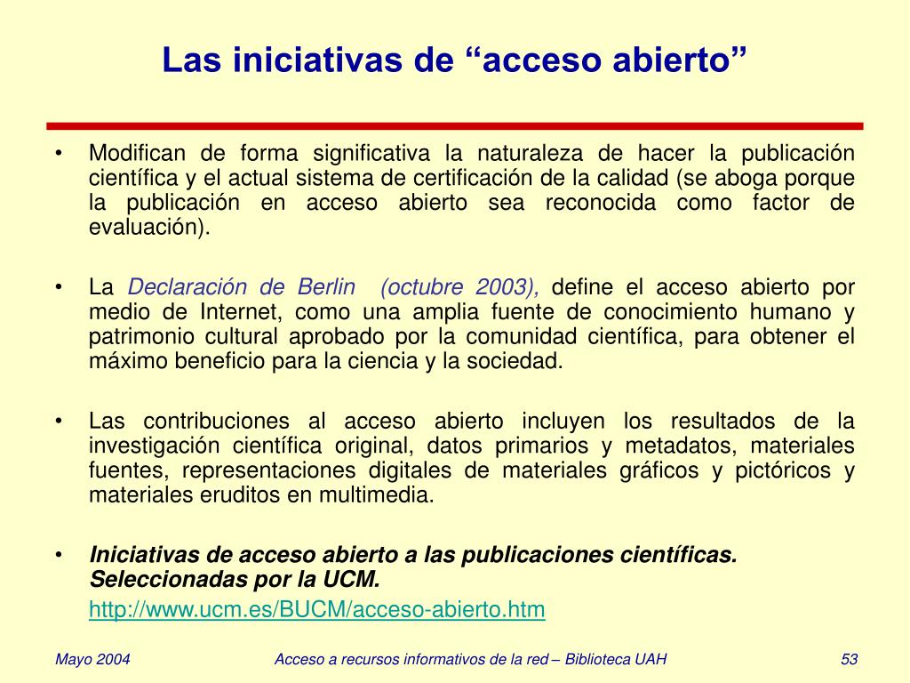 """Las iniciativas de """"acceso abierto"""""""