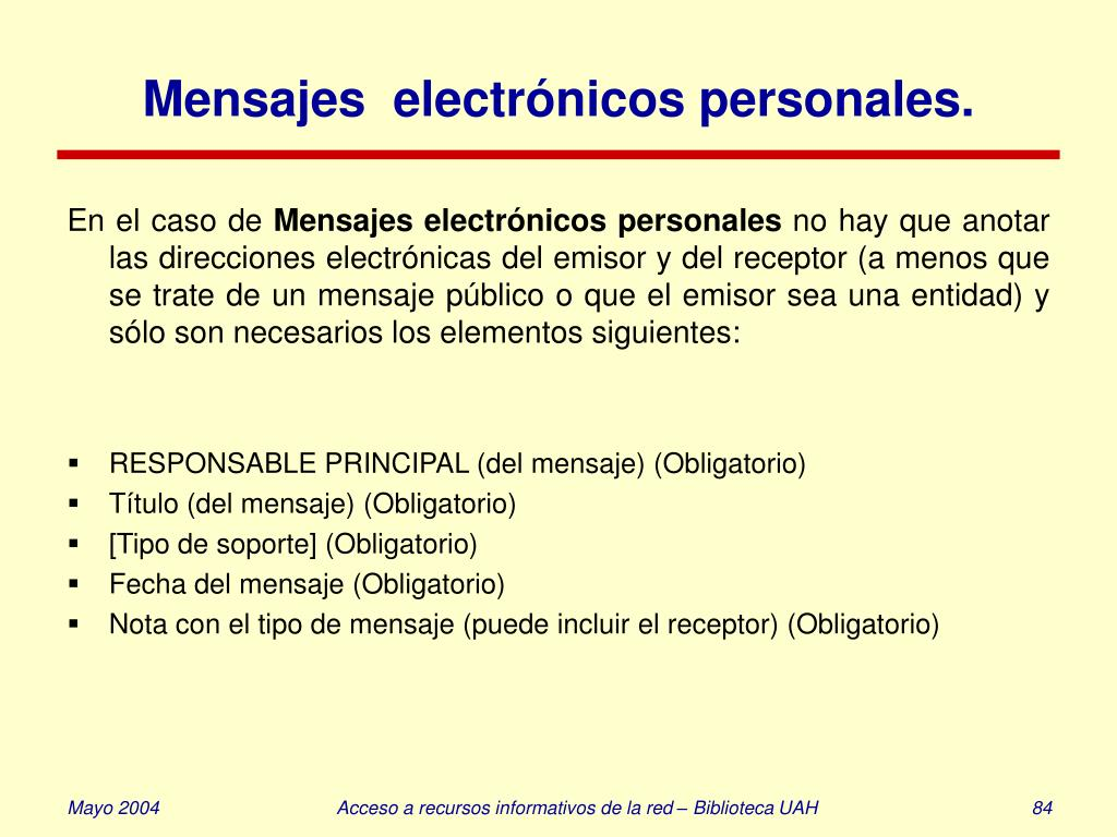 Mensajes  electrónicos personales.