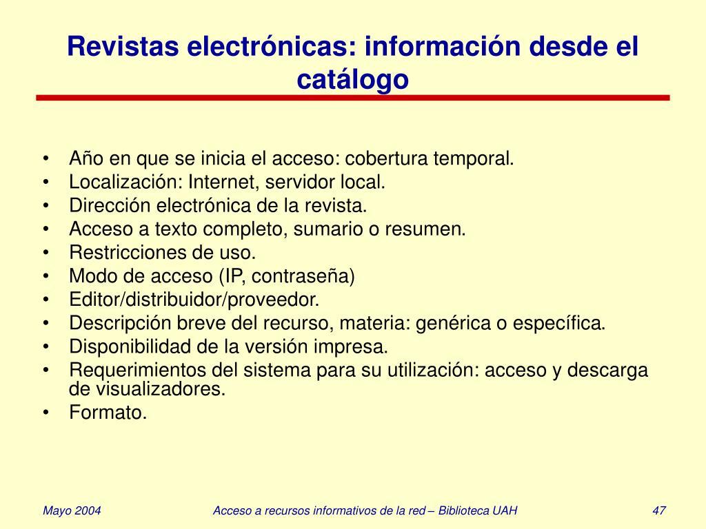 Revistas electrónicas: información desde el catálogo