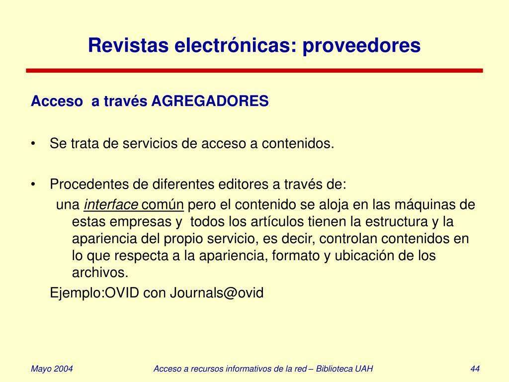 Revistas electrónicas: proveedores