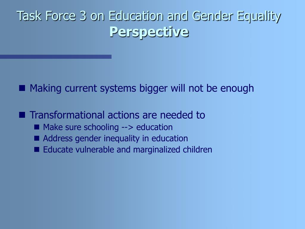 Task Force 3 on Education and Gender Equality