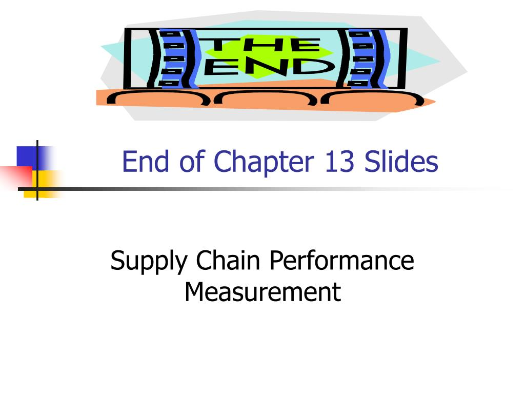 End of Chapter 13 Slides