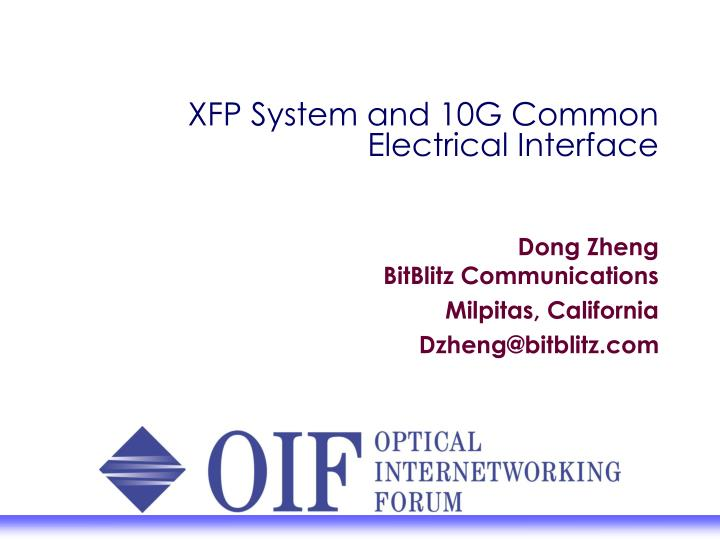 Xfp system and 10g common electrical interface