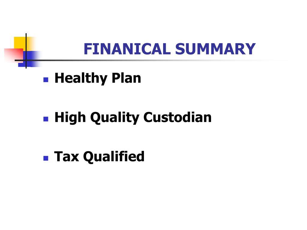 FINANICAL SUMMARY
