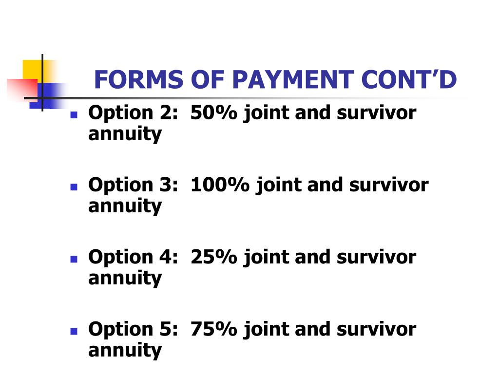 FORMS OF PAYMENT CONT'D