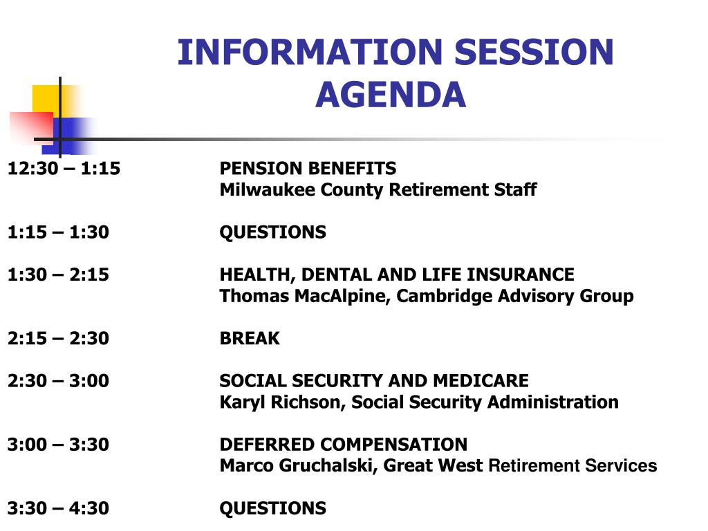 INFORMATION SESSION AGENDA