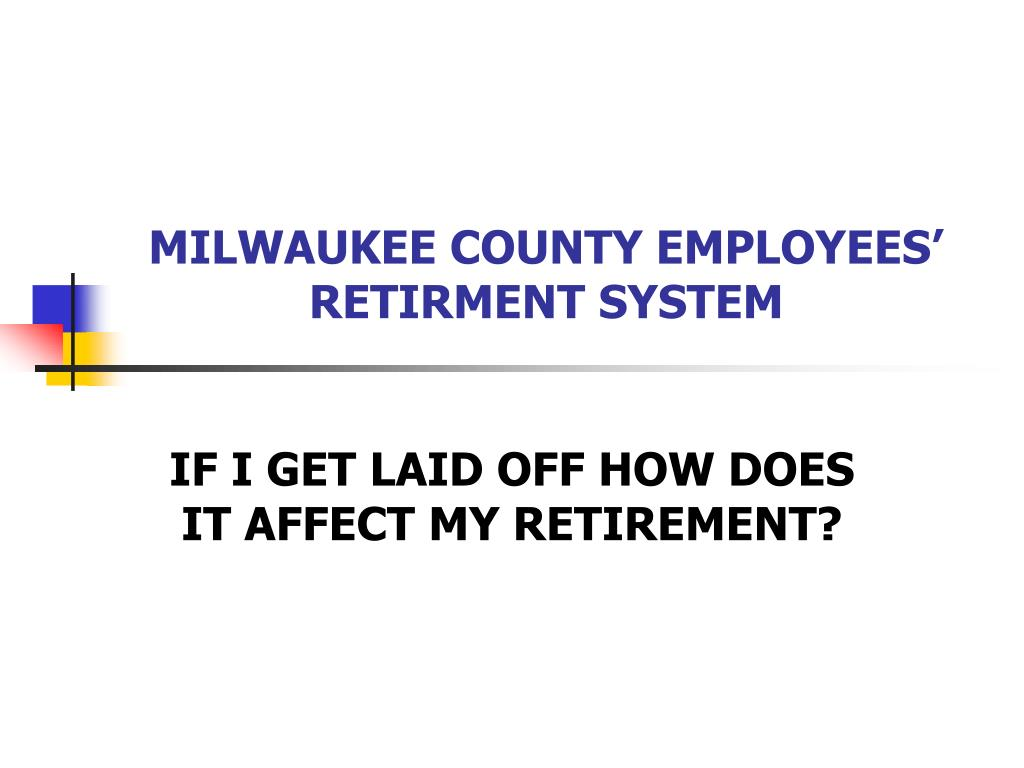 MILWAUKEE COUNTY EMPLOYEES' RETIRMENT SYSTEM