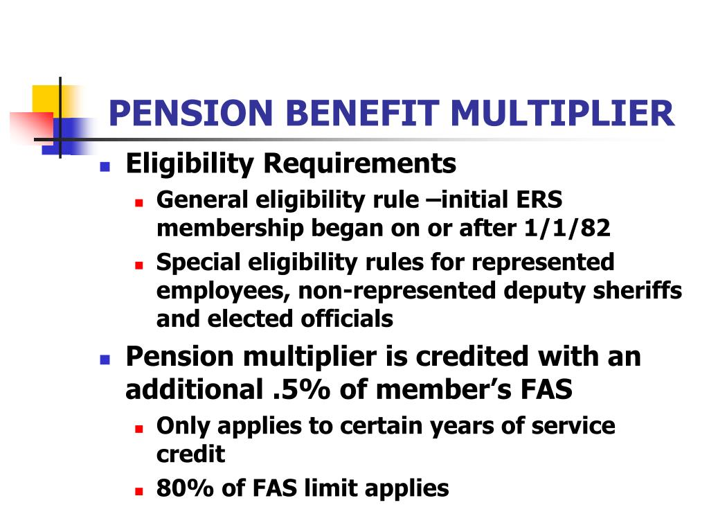 PENSION BENEFIT MULTIPLIER