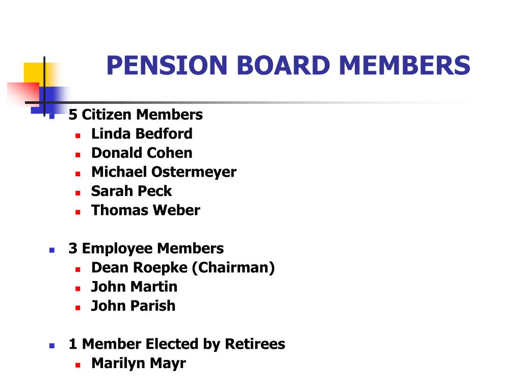PENSION BOARD MEMBERS
