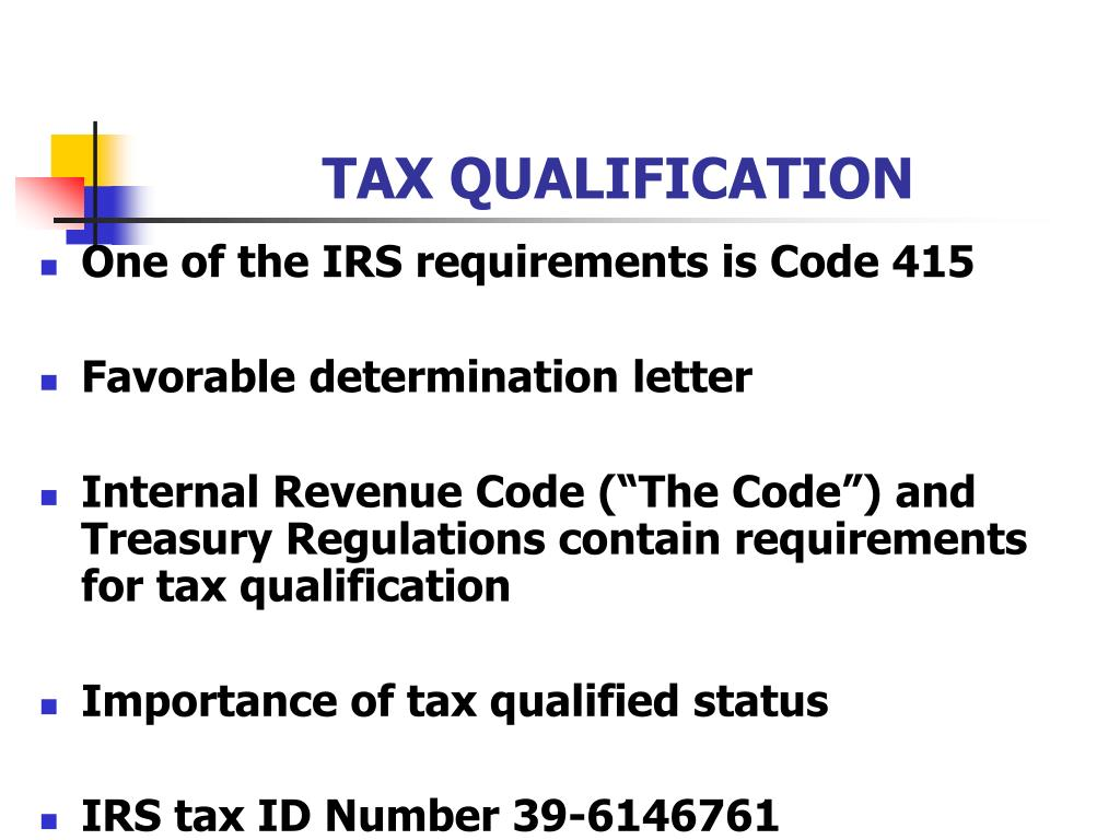 TAX QUALIFICATION
