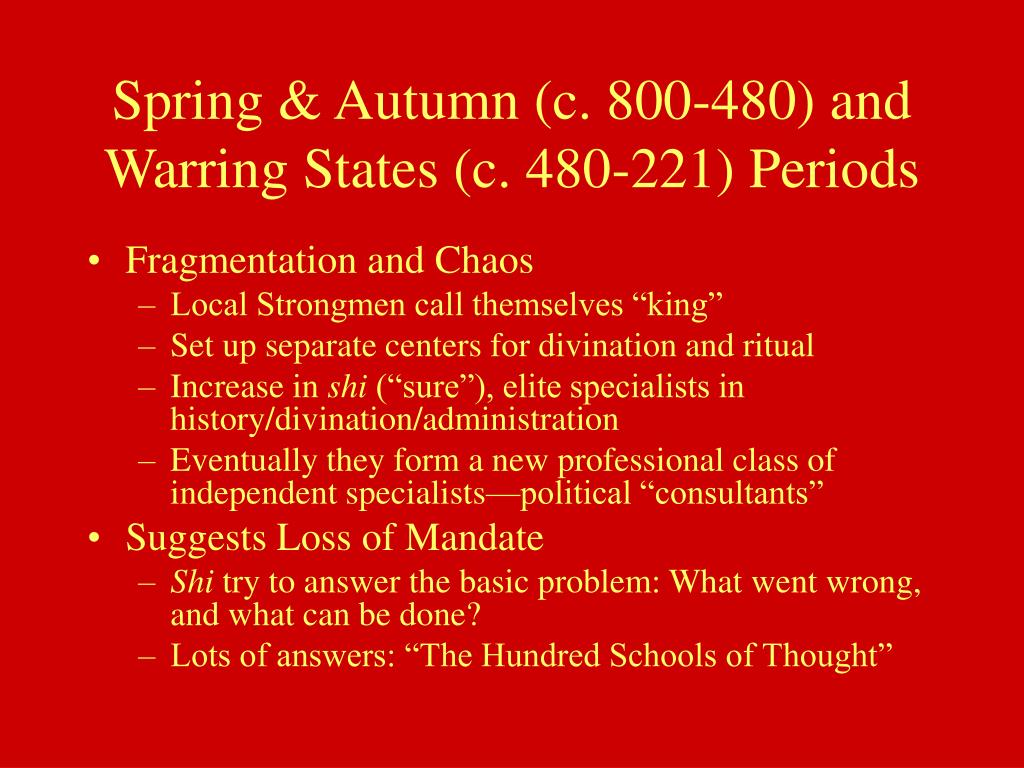 Spring & Autumn (c. 800-480) and Warring States (c. 480-221) Periods