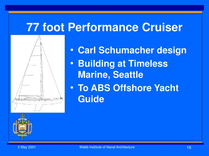 77 foot Performance Cruiser
