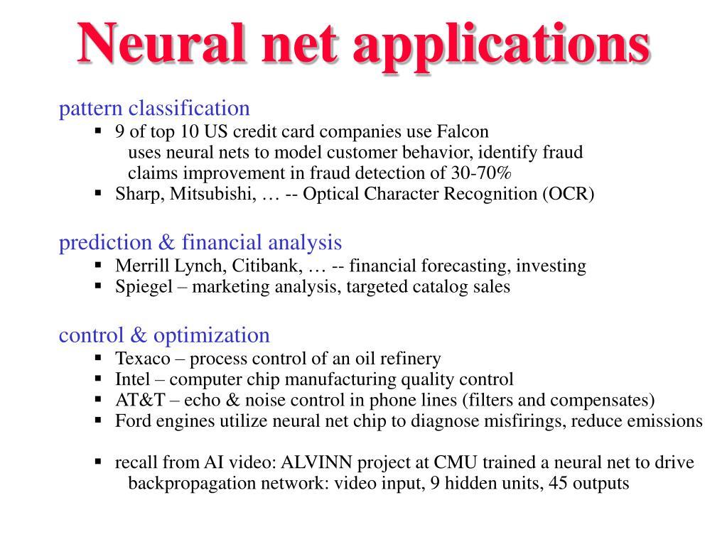 Neural net applications