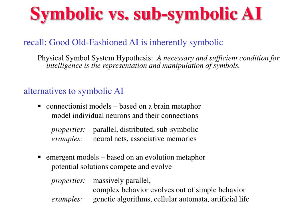 Symbolic vs. sub-symbolic AI
