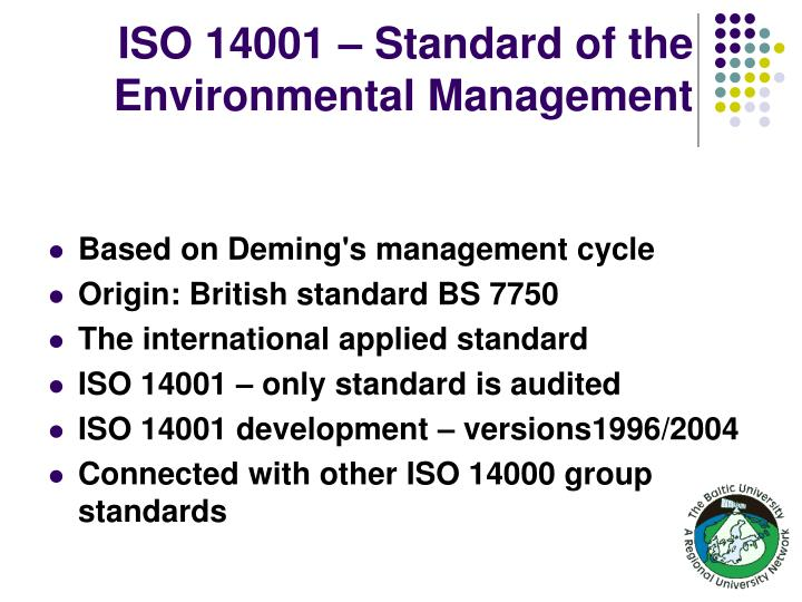 Iso 14001 standard of the environmental management