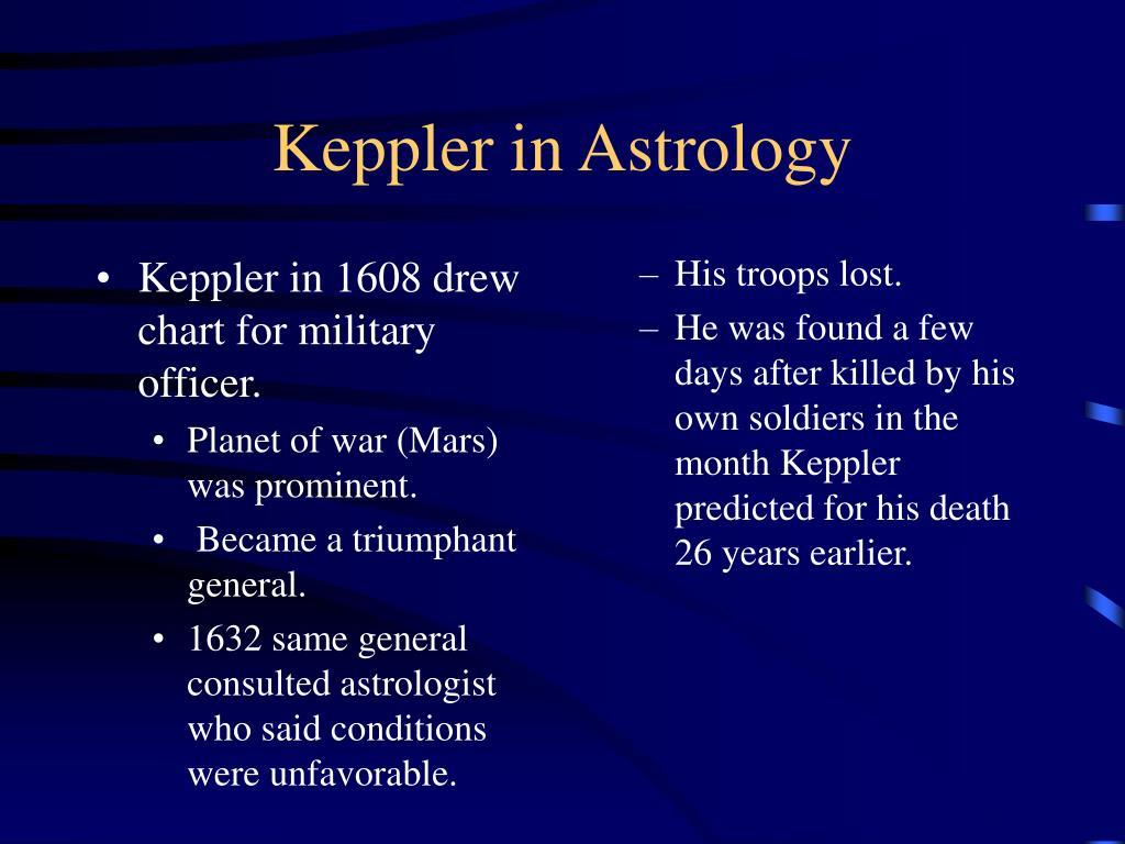 Keppler in 1608 drew chart for military officer.