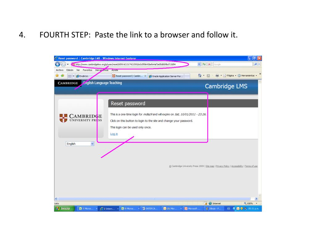 4.       FOURTH STEP:  Paste the link to a browser and follow it.