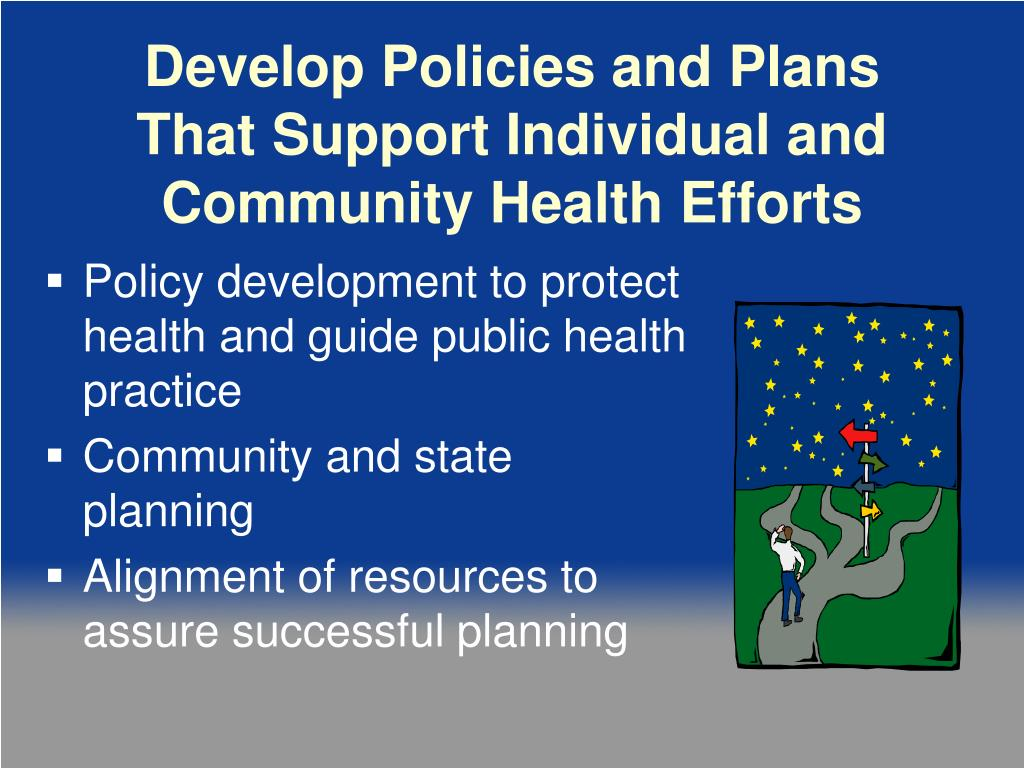 Develop Policies and Plans