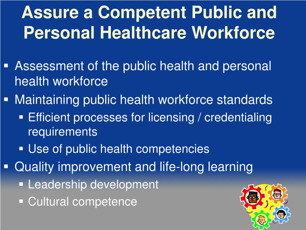 Assure a Competent Public and Personal Healthcare Workforce