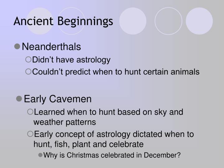 Ancient Beginnings
