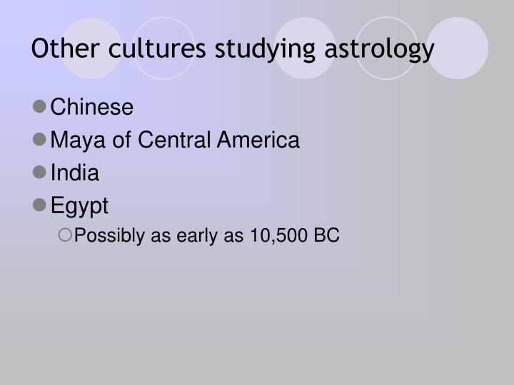 Other cultures studying astrology