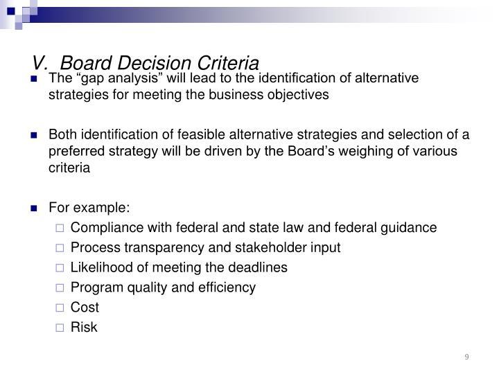 V.  Board Decision Criteria