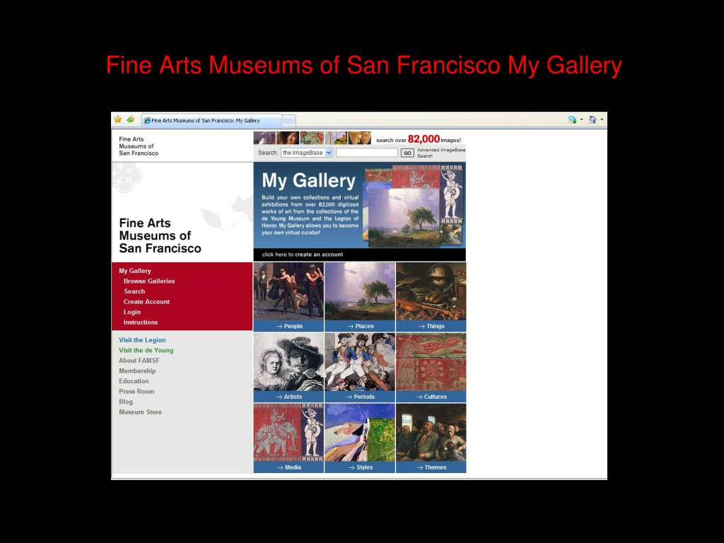 Fine Arts Museums of San Francisco My Gallery