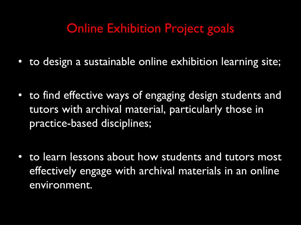 Online Exhibition Project goals