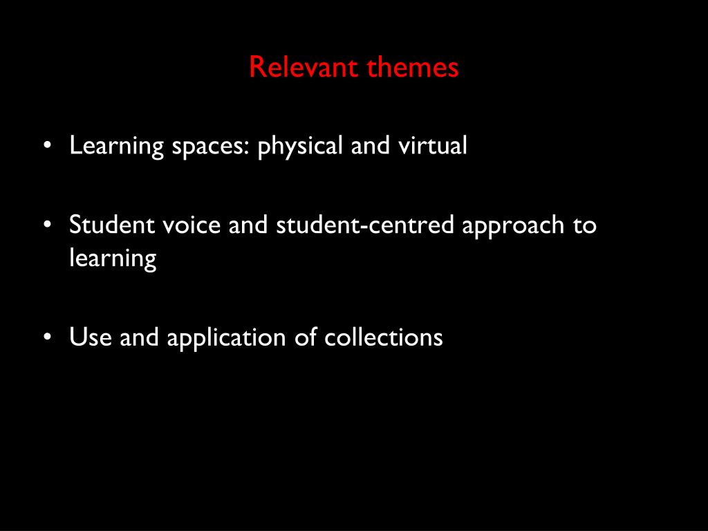 Relevant themes