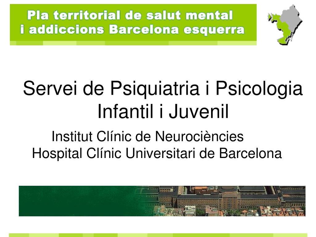 Servei de Psiquiatria i Psicologia Infantil i Juvenil