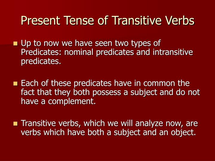 Present tense of transitive verbs