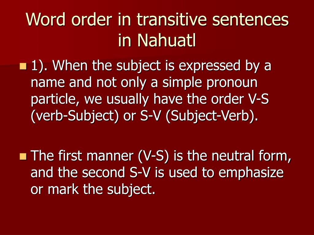 Word order in transitive sentences in Nahuatl