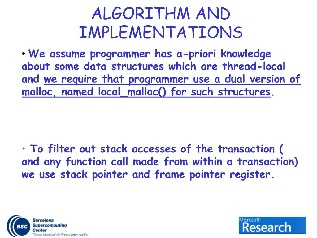 We assume programmer has a-priori knowledge about some data structures which are thread-local and