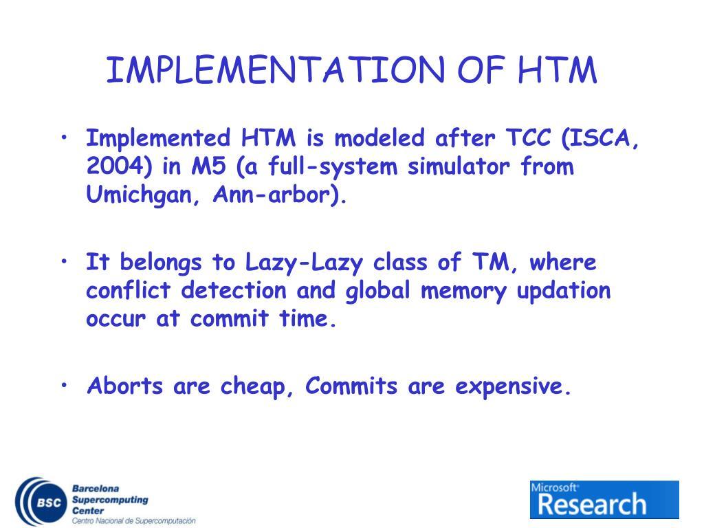 IMPLEMENTATION OF HTM