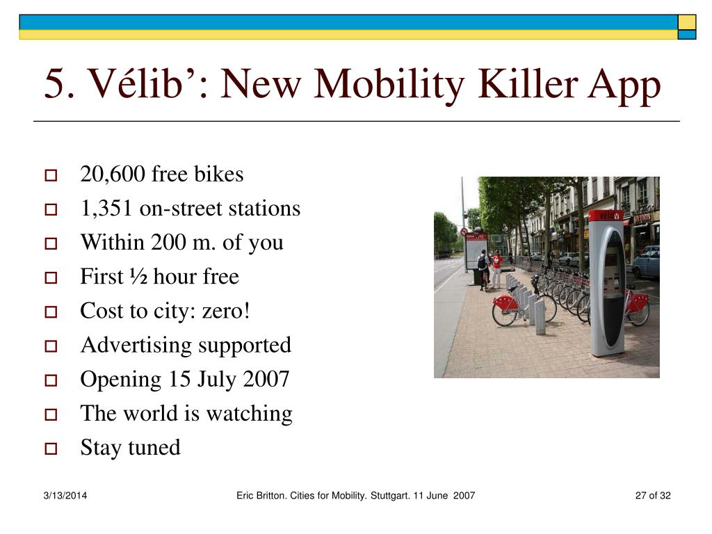 5. Vélib': New Mobility Killer App