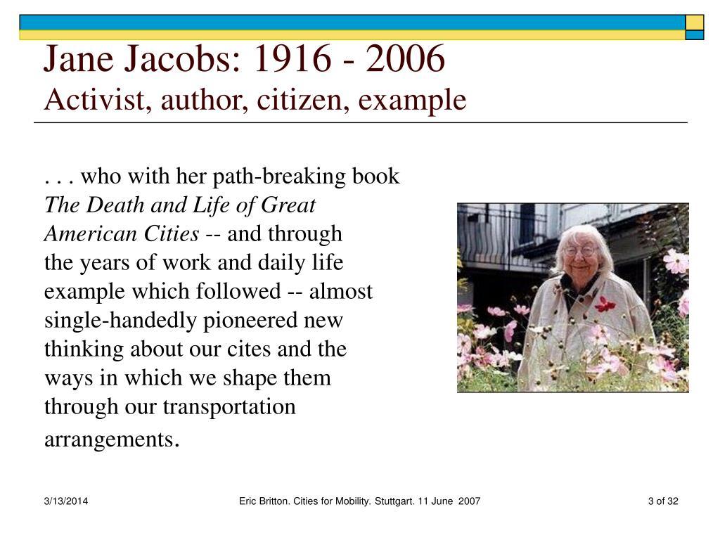 Jane Jacobs: 1916 - 2006