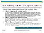 new mobility in paris the 3 pillar approach