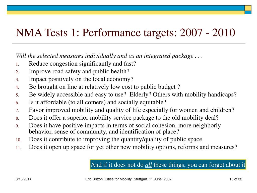 NMA Tests 1: Performance targets: 2007 - 2010