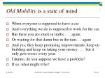 old mobility is a state of mind