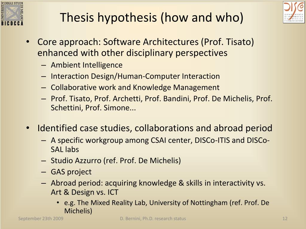 Thesis hypothesis (how and who)