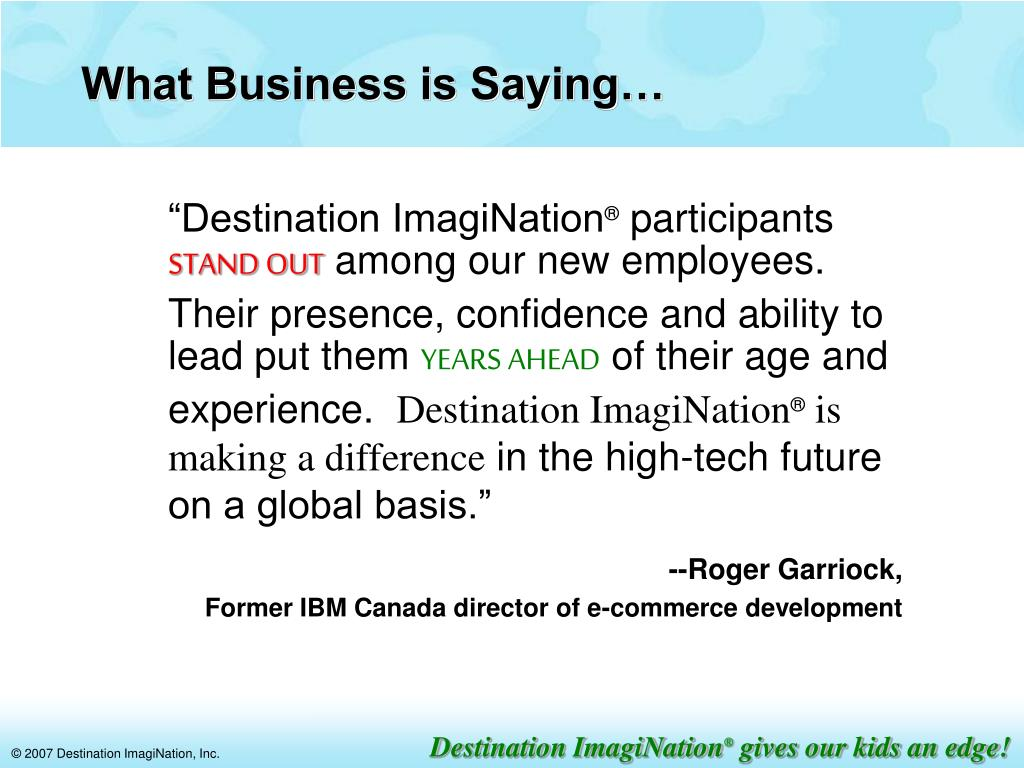 What Business is Saying…