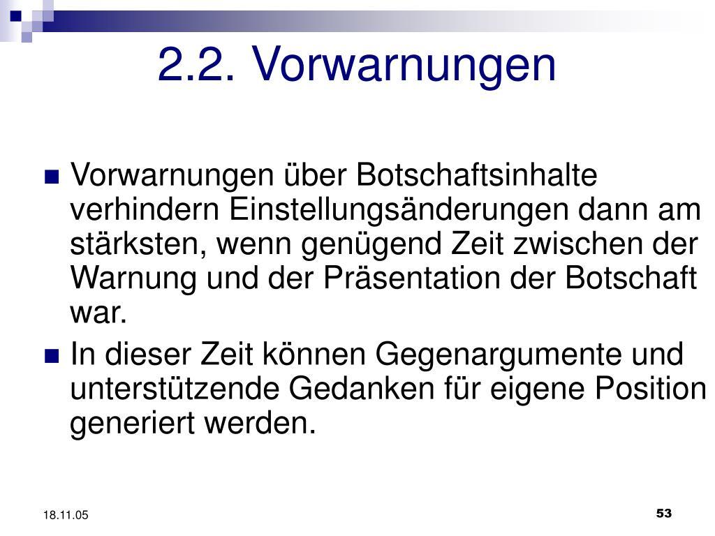 2.2. Vorwarnungen