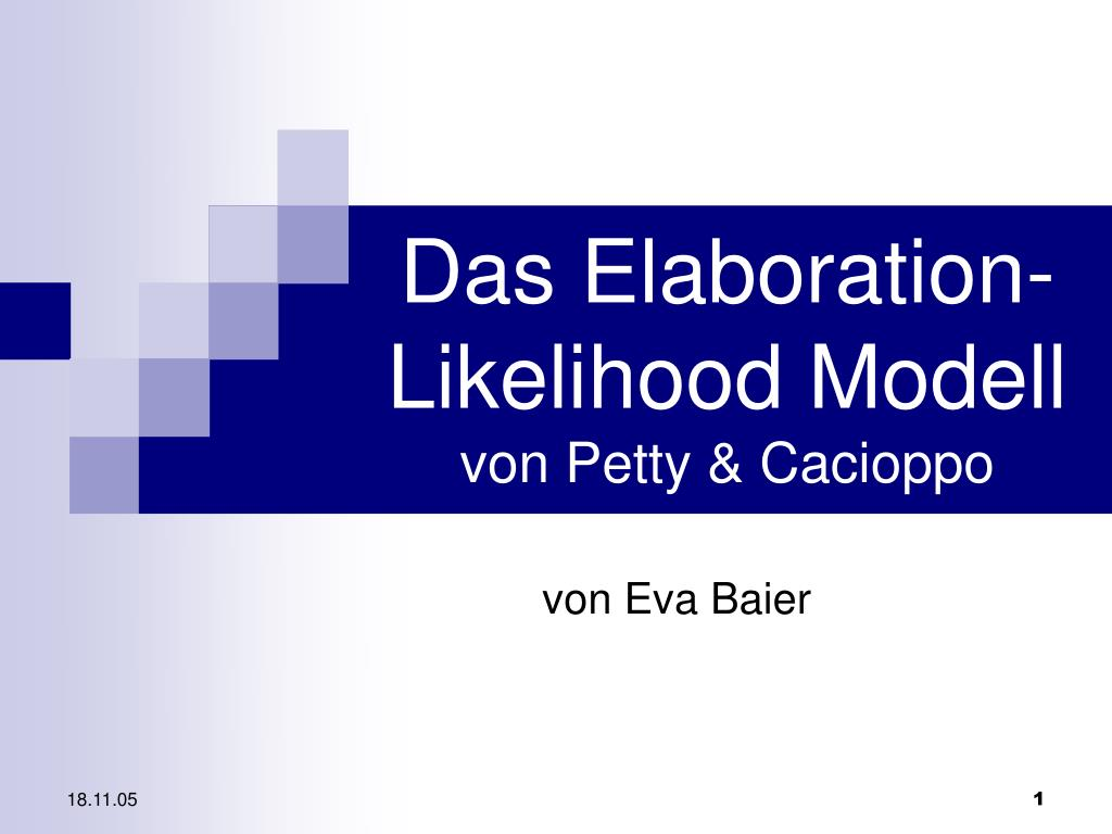 Das Elaboration-Likelihood Modell