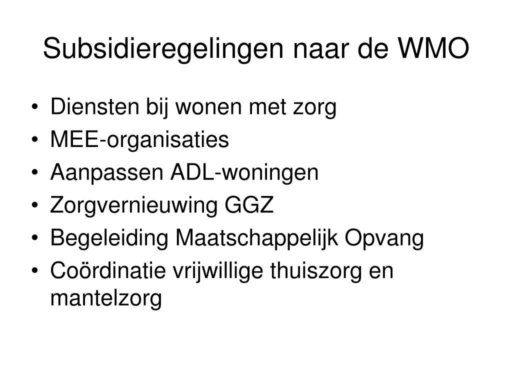 Subsidieregelingen naar de WMO