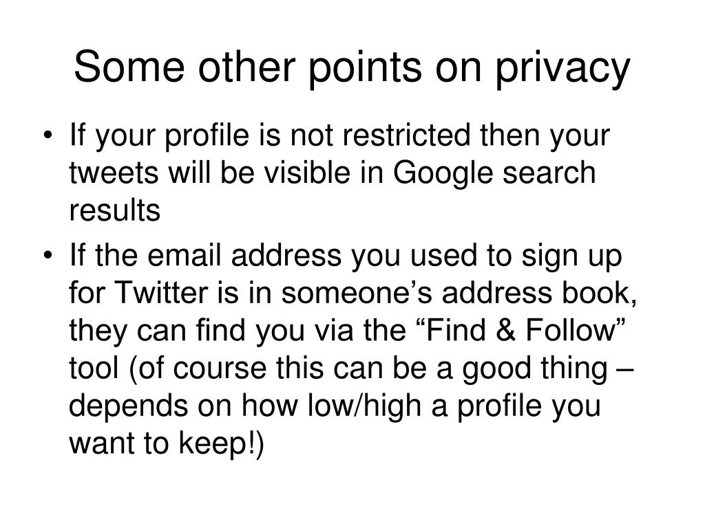 Some other points on privacy