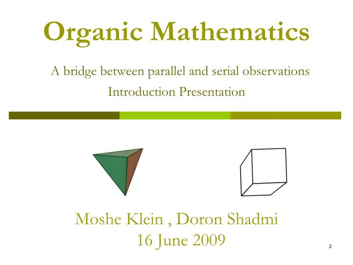 Organic Mathematics