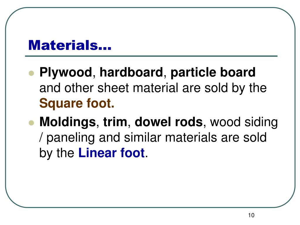 Ppt Calculating Board Feet Linear Feet Square Feet
