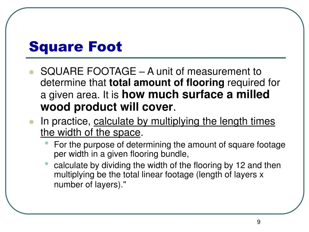 Ppt calculating board feet linear feet square feet Floor square footage calculator